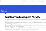 无极2登录_超90亿元人民币!高通宣布收购芯片初创企业Nuvia